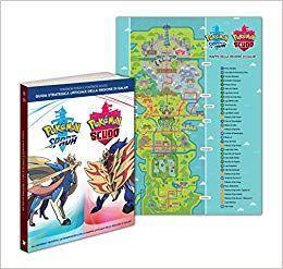 Pokémon Spada e Pokémon Scudo Guida Strategica Ufficiale della Regione di Galar